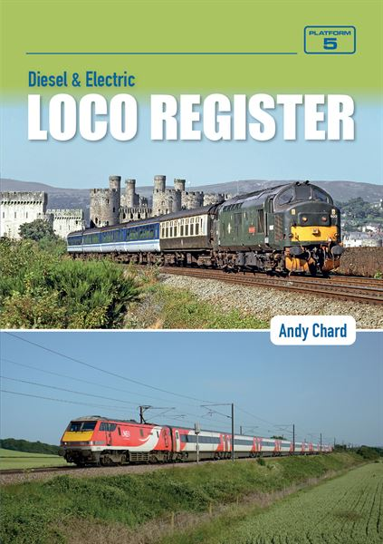 Diesel & Electric Loco Register 5th Edition NEW