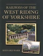 Railways of the West Riding of Yorkshire (Crowood)