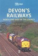 Devon's Railways: North and East of the County (Key)