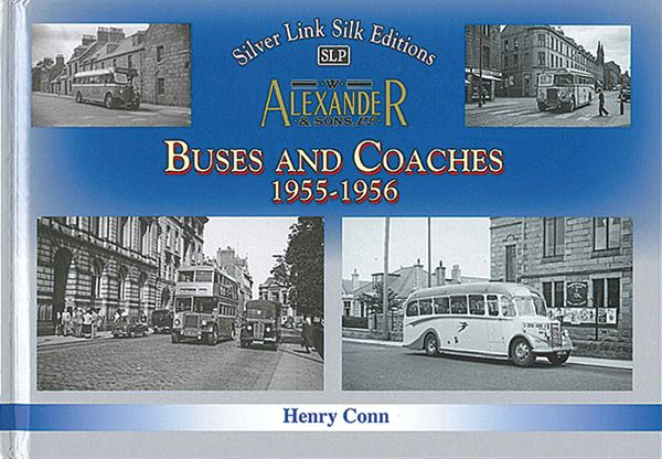 W. Alexander & Sons Buses and Coaches 1955-1956 (Silver Link)
