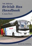 British Bus Handbook: Coaches 7th Edition (2021)