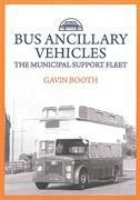 Bus Ancillary Vehicles: The Municipal Support Fleet (Amberley)