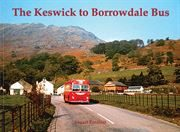 The Keswick to Borrowdale Bus (Stenlake)