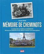 Memorie de Cheminots: La Saga de la Familie Cheminote (VIE)