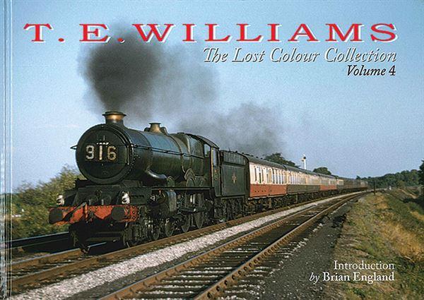 T. E. Williams: The Lost Colour Collection Vol 4 (Irwell)