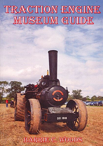 Traction Engine Museum Guide 2015