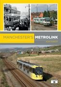 Manchester's Metrolink by Alan Yearsley