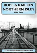 Rope & Rail on Northern Isles (Mainline & Maritime)
