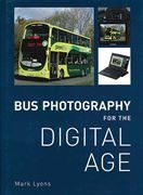 Bus Photography for the Digital Age (Ian Allan)