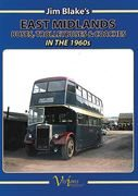 Jim Blake's East Midlands Buses Trolleybuses & Coaches (Visions)