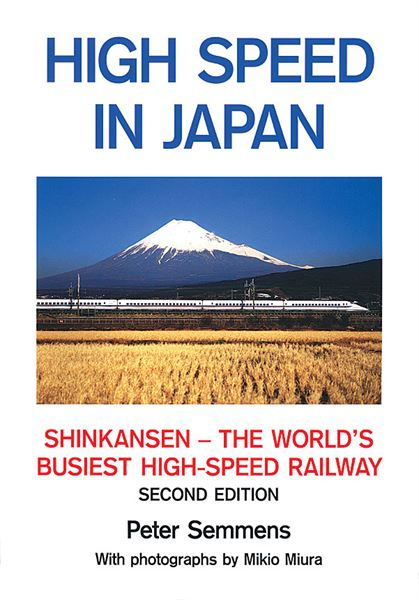 High Speed in Japan 2nd edition