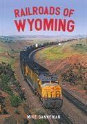 Railroads of Wyoming (Amberley)