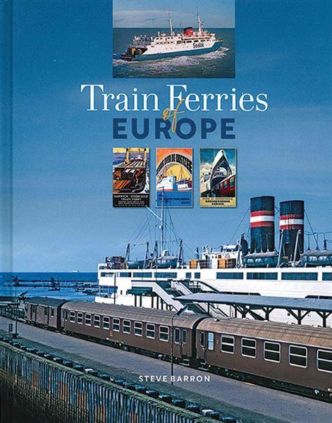 Train Ferries of Europe (Hardback) (Lily)