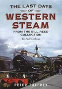 The Last Days of Western Steam (Fonthill)
