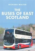The Buses of East Scotland (Amberley)