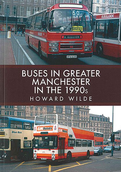 Buses in Greater Manchester in the 1990s (Amberley)