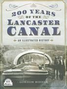 200 Years of the Lancaster Canal: An Ill. History (PS)