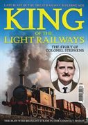 King of the Light Railway: The Story of Colonel Stephens
