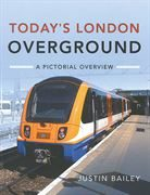 Today's London Overground: A Pictorial Overview (Pen & Sword)