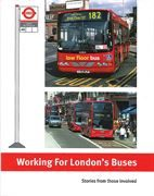 Working for London's Buses (Capital)