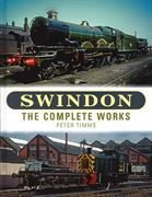 Swindon: The Complete Works (OPC)