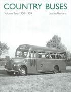 Country Buses Vol. 2: 1950-1959 (Capital Transport Publishing)