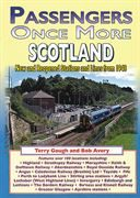 Passengers Once More: Scotland: New and Reopened Stations and Lines from 1948 (Silver Link)