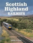 Scottish Highland Railways (Crowood)