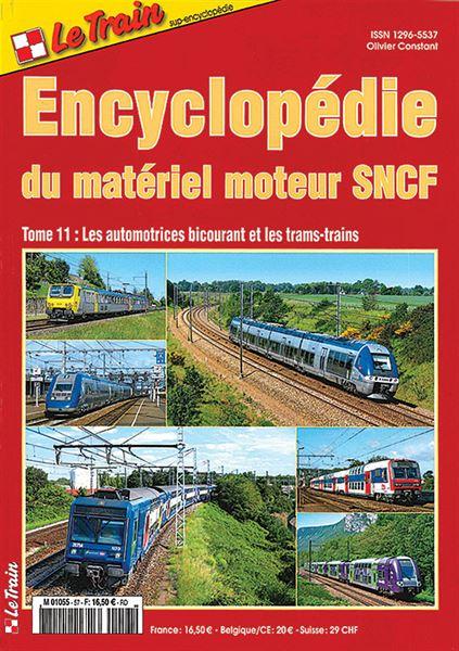 Le Train Encyclopedie du Materiel Moteur SNCF Tome 11